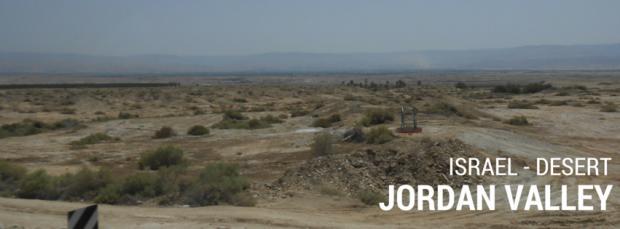 Israel landscapes - Jordan Valley